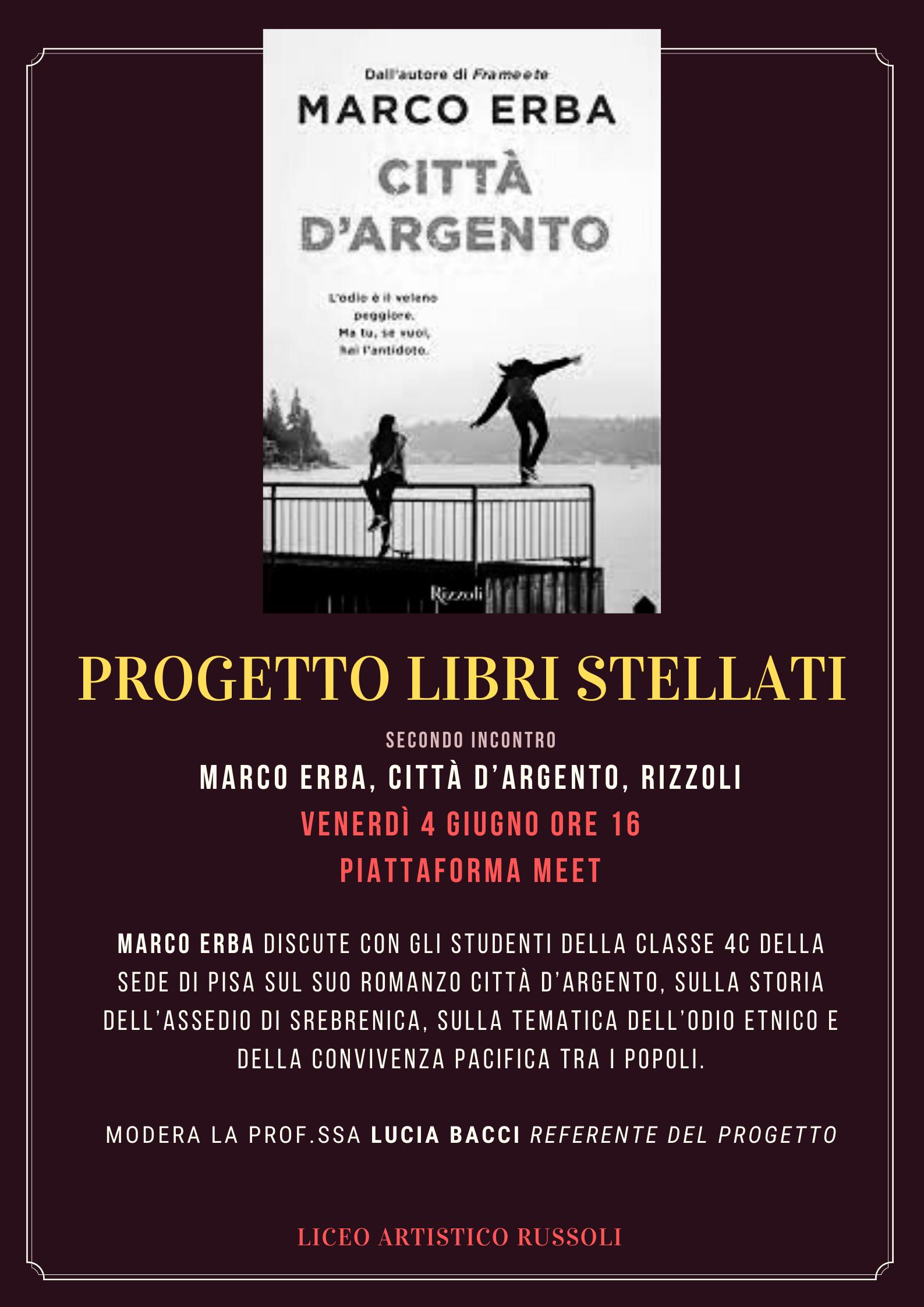 """4 giugno – Libri Stellati – Incontro con Marco Erba, autore di """"Città d'argento"""""""